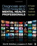 Diagnosis and Treatment Planning Skills for Mental Health Professionals : A Popular Culture ...