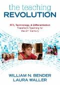 Teaching Revolution : RTI, Technology, and Differentiation Transform Teaching for the 21st C...