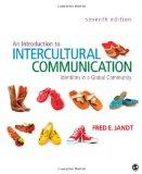 Introduction to Intercultural Communication : Identities in a Global Community