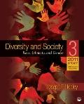 Diversity and Society: Race, Ethnicity, and Gender, 2011 Update
