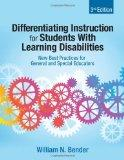 Differentiating Instruction for Students With Learning Disabilities: New Best Practices for ...