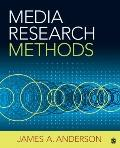 Media Research Methods : Understanding Metric and Interpretive Approaches