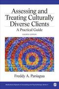 Assessing and Treating Culturally Diverse Clients: A Practical Guide (Multicultural Aspects ...