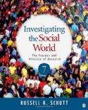 Investigating the Social World: The Process and Practice of Research, 7th Edition