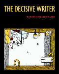 Decisive Writer