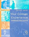 Your College Experience Strategies for Success  Concise Media Edtion