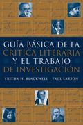 Guia Basica De La Critica Literaria Y El Trabajo De Investigacion