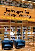 Techniques for College Writing: The Thesis Statement and Beyond