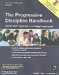 Progressive Discipline Handbook Smart Strategies for Coaching Employees