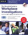 Essential Guide to Workplace Investigations How to Handle Employee Complaints & Problems