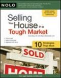 Selling Your House in a Tough Market : 10 Strategies That Work