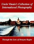 Uncle Vinnie's Collection of International Photography: The Photography of Dwayne Kugler