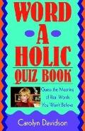 Word-a-holic Quiz Book