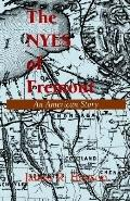 Nyes of Fremont An American Story