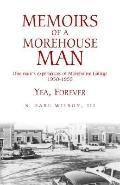 Memoirs of a Morehouse Man