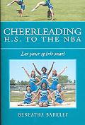 Cheerleading H.s. to the Nba