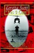 Yes I Can An Army Nurse's Story Before, During And After Desert Storm