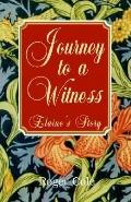 Journey To A Witness Elain's Story
