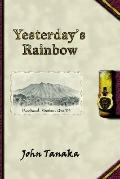 Yesterday's Rainbow A Tall Tale