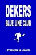 Dekers Blue Line Club