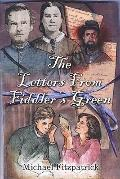 Letters From Fiddler's Green