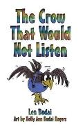 Crow That Would Not Listen