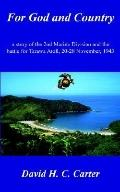 For God And Country A Story Of The 2nd Marine Division And The Battle For Tarawa Atoll, 20-2...