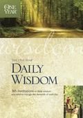 One Year Book of Daily Wisdom 365 Mediatations on Bible Wisdom You Need to Manage the Demand...