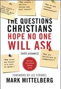 Questions Christians Hope No One Will Ask : (with Answers)