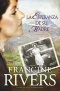 La esperanza de su madre (El legado de Marta) (Spanish Edition)