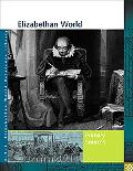 Elizabethan World Primary Sources