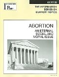 Abortion An Eternal Social and Moral Issue