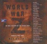 World War Z: An Oral History of the Zombie War (BOT 7124-CD)