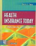 Health Insurance Today A Practical Approach
