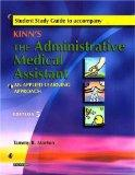 Study Guide To Accompany Kinn's The Administrative Medical Assistant.