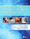 Perinatal and Pediatric Respiratory Care, 3e