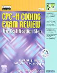 CPC-H Coding Exam Review 2006 The Certification Step