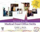 Practice Kit for Medical Front Office Skills, 1e