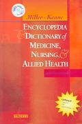 Miller-Keane Encyclopedia & Dictionary of Medicine, Nursing & Allied Health -- Revised Repri...