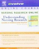 Nursing Research Online for Understanding Nursing Research (User's Guide and Access Code): B...