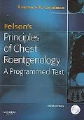 Felson's Principles of Chest Roentgenology Text with CD-ROM, 3e (Goodman, Felson's Principles of Chest Roentgenology)