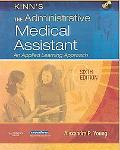 Kinn's the Administrative Medical Assistant An Applied Learning Approach