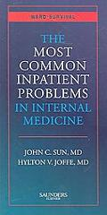 The Most Common Inpatient Problems in Internal Medicine: Ward Survival, 1e