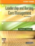 Leadership and Nursing Care Management - Text and Study Guide Package, 3e