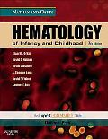 Nathan and Oski's Hematology of Infancy and Childhood: Expert Consult