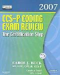 Ccs-p Coding Exam Review 2007 The Certification Step