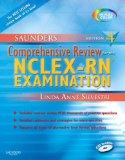 Saunders Comprehensive Review for the NCLEX-RN  Examination (Saunders Comprehensive Review f...