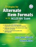 Strategies for Alternate Item Formats on the NCLEX-RN Exam