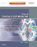 Atlas of Clinical Sleep Medicine: Expert Consult - Online and Print