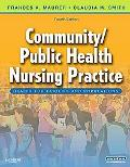 Community/Public Health Nursing Practice: Health
